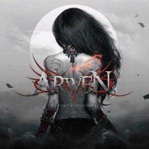 "Arwen - ""The Soul`'s Sentence"""
