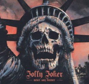 """Jolly Joker - """"Never Say Forever"""""""