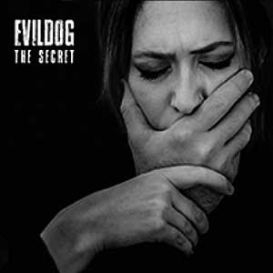 "Evildog - ""The Secret"""