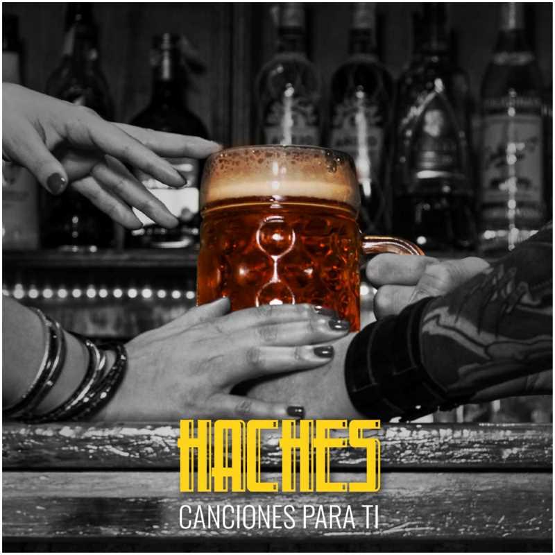 """Haches - """"Canciones Para Ti"""""""